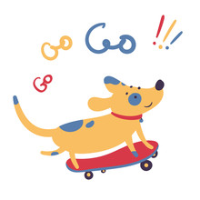 Dog Skates On Skateboard. Go Go Go Lettering. Pet Domestic Animal Stands Three Foot On A Personal Transport, Skate. Summer Activity Sports And Motivational Poster. Flat Vector Illustration