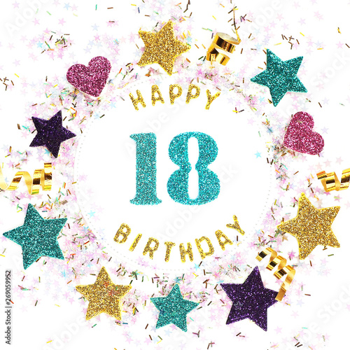 Photo  Square format greeting card with the inscription happy 18th birthday, stars, glitter, serpentine