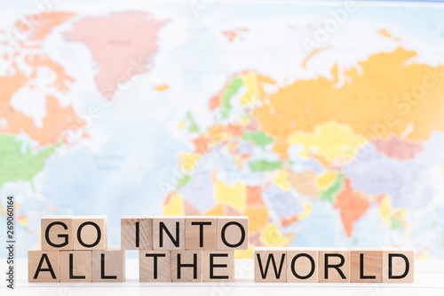 Fotografía Go Into All The World a Message of Christian Evangelism