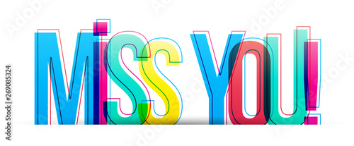 Miss you! Colorful vector text, banner card Fototapete