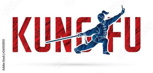 Obraz na plátně  Kung Fu action designed with text , Font Kung fu graphic vector