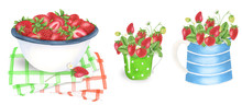 Strawberry In A Bowl , A Cup, A Jug And A Basket, Watercolor Painting. For Design Cards, Banners And Textile.