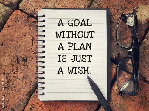 Fotografía  Motivational and inspirational wording - A Goal Without A Plan Is Just A Wish