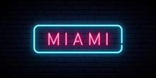 Miami Neon Sign. Bright Light ...