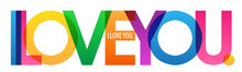 I LOVE YOU. Colorful Typography Banner