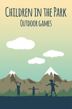 Children Play Ball Outdoors. Silhouettes Of Boys On The Background Of Mountain And Forest Landscape. Template Poster Game In The Park And Outdoor Activities. Workout  In Nature. Kid's Football Game.