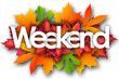 canvas print picture - weekend word and autumn leaves background