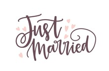Just Married Phrase Or Inscrip...