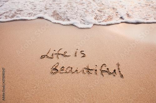 Life is beautiful, positive thinking concept Tapéta, Fotótapéta