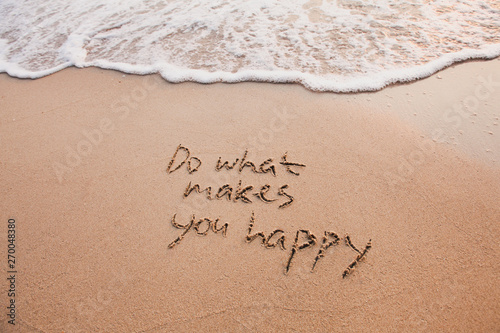Fototapeta Do what makes you happy, inspirational quote, happiness concept. obraz