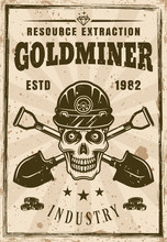 Skull Of Gold Miner And Two Crossed Shovels Poster