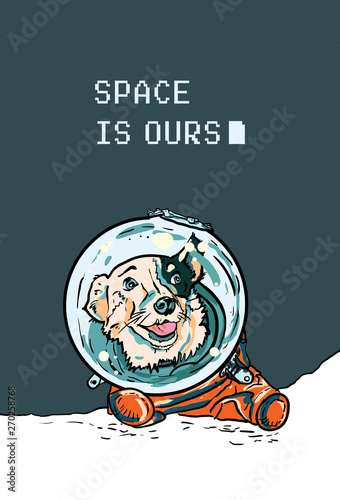 Obraz Vector poster with hand drawn dog in space suite. Funny puppy in orange jumpsuit for postcard, flyer of International Day of Human Space Flight. Belka first dog in space. World Cosmonautics Day poster - fototapety do salonu