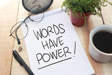Words Have Power, Motivational...