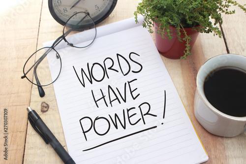 Fotografía Words Have Power, Motivational Words Quotes Concept