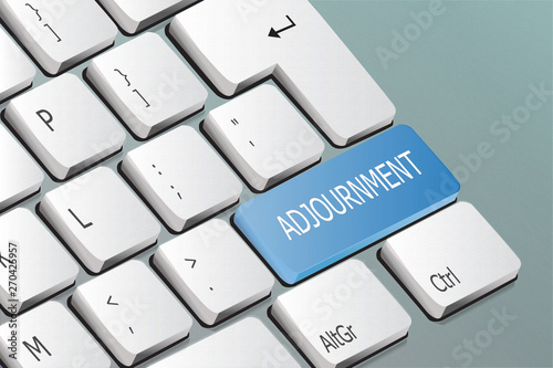 adjournment written on the keyboard button фототапет