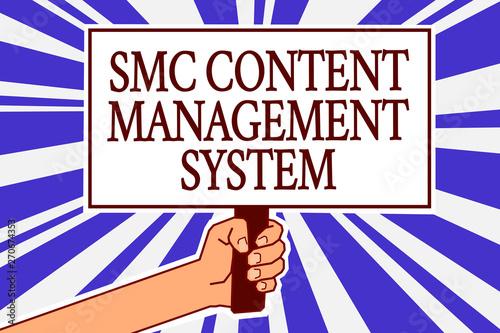 Photo Text sign showing Smc Content Management System