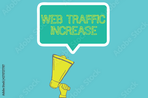 Photo  Word writing text Web Traffic Increase