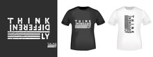 Think Differently T-shirt Print For T Shirts Applique, Fashion Slogan, Badge, Label Clothing, Jeans, And Casual Wear