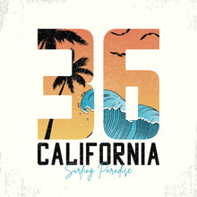 California Slogan For Surfing T-shirt Typography With Waves And Palm Trees. Surf Number Tee Shirt With Grunge. Vector Illustration.
