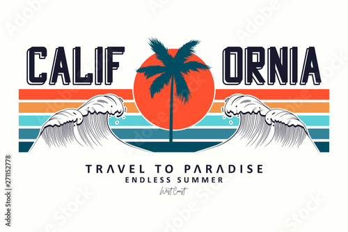 Obraz California slogan for t-shirt typography with waves, palm trees and sun. Tee shirt design, trendy apparel print. Vector illustration. - fototapety do salonu