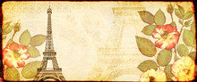 Grunge Background With Paper Texture, Dried Rose Flowers And Eiffel Tower