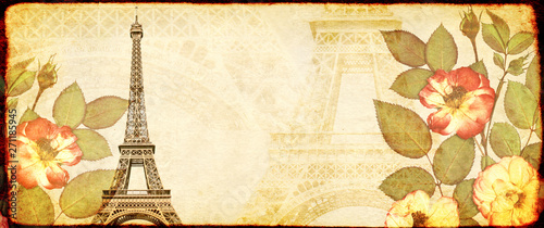 Poster Tour Eiffel Grunge background with paper texture, dried rose flowers and Eiffel Tower