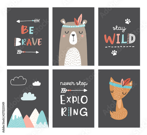 Photo  Set of cute nursery posters including bear, fox, tribal elements, mountains, phrases: be brave, stay wild, never stop exploring