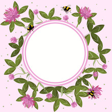 Round Border Of Clover Leaves, Flowers And Bumblebees, Empty Flower Frame. Vector Composition.