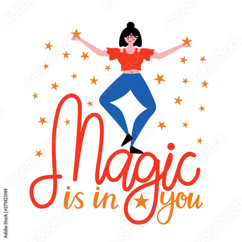Photo  Vector illustration with happy dancing woman with stars and inspirational lettering quote