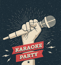 Vector Karaoke Party Invitation Flyer Poster Design Template For Your Event. Hand Holding Microphone On Dark Background. Concept For A Night Club Advertising Vintage Styled Vector Illustration,