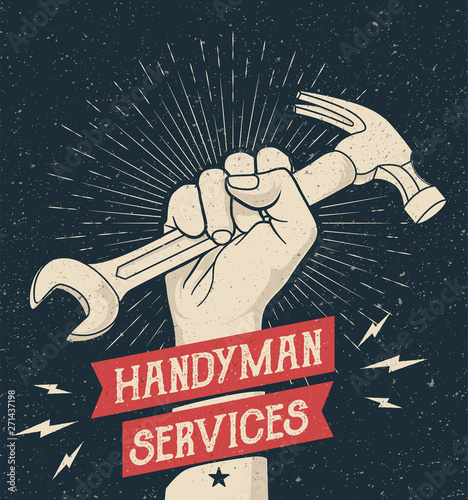 Obraz Hand drawn styled illustration of the fist holding wrench and hummer. Emblem for handyman services with Grunge Background. Vector Illustration  - fototapety do salonu