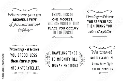 Montage in der Fensternische Positive Typography Calligraphy saying for print about Travel and adventures. Vector Quote for typography and Social media post. Modern Inspiration Design