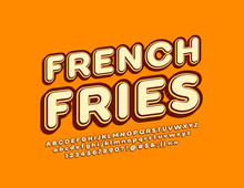 Vector Vintage Logo French Fries With 3D Font. Retro Style Alphabet Letters, Numbers And Symbols