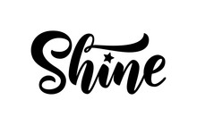 Shine Hand Drawn Brush Letteri...