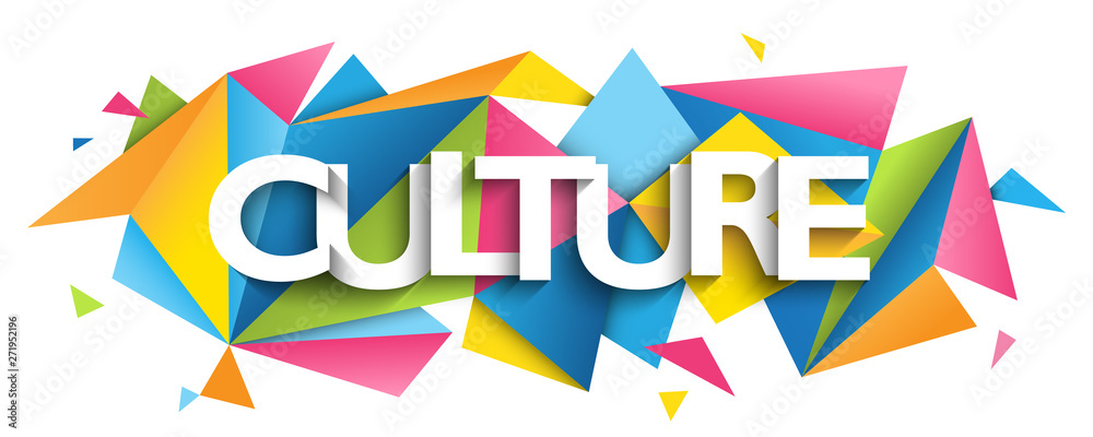 Fototapety, obrazy: CULTURE typography banner on colorful triangles background