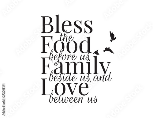 Bless the food before us, family beside us and love between us, Wording Design, Canvas Print