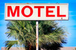 Generic Motel Road Side Sign in Southern California