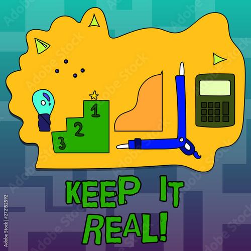 Vászonkép  Text sign showing Keep It Real