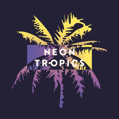 Neon tropics. Graphic t-shirt design, typography, print with stylized palm tree.