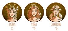 Earth Zodiac Set, Beautiful Girls, Taurus, Virgo, Capricorn, Horoscope Symbol, Star Sign, Vector Illustration