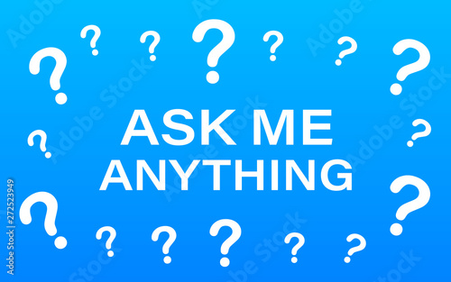 Photo Ask me anything