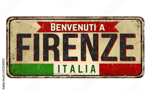 Photo  Welcome to Firenze vintage rusty metal sign