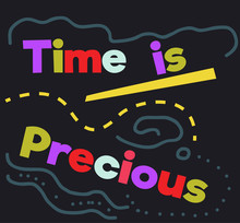 Time Is Precious Quote Sign Po...