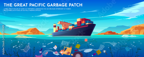 Pacific ocean plastic garbage patch banner with container ship and trash floating underwater surface Fototapeta