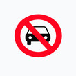 No car sign. Parking prohibited symbol. Restriction icon. Flat design