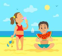 Children Eating On Beach Vector, Summer Vacations Of Kids. Girl With Ice Cream Frozen Dessert Holding Toy In Hand, Boy Enjoying Big Watermelon Fruit, Summertime
