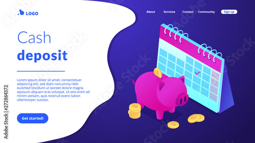Saving golden coins with dollar sign in piggy bank and calendar with tick. Cash deposit, money-saving service, profitable investment concept. Isometric 3D website app landing web page template - 272864372