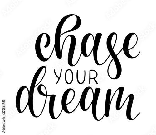 Hand sketched CHASE YOUR DREAM T-shirt lettering typography Canvas Print