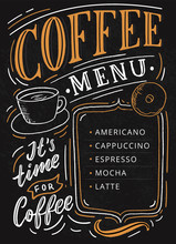 Coffee Menu Lettering On Chalkboard For Cafe, Restaurant, Flyer. Retro Typography Coffee Menu.