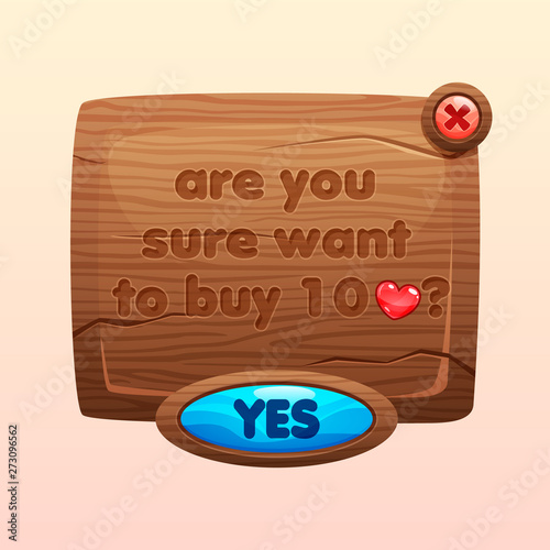 Are you sure pop up window  Cartoon wooden game assets, kit